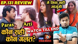 Bigg Boss 13 Review EP 131 | Sidharth And Asim Riaz BIG FIGHT | Shehnaz Gill | Arti Singh | BB 13
