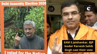 EAM S Jaishankar, BJP leader Parvesh Sahib Singh cast their vote