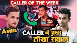 Bigg Boss 13 | Asim Riaz GETS Call From Caller Of The Week? | Weekend Ka Vaar | BB 13