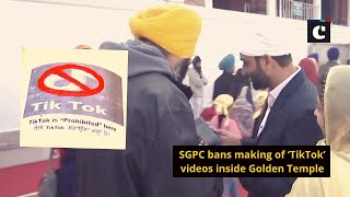 SGPC bans making of 'TikTok' videos inside Golden Temple