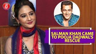 Pooja Dadwal Reveals How Salman Khan Helped in her tuberculosis battle