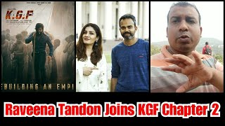 Raveena Tandon Joins KGF Chapter 2 And Begins The Shoot