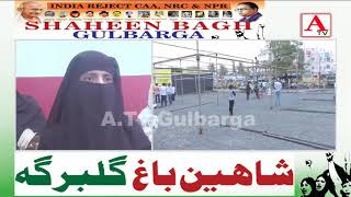 Gulbarga Ke Shaheen Bagh Ko Kamiyab Banane Khawateen Ki Appeal A.Tv News 9-2-2020