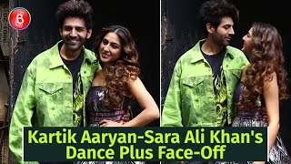 Kartik Aaryan-Sara Ali Khan Have A FACE-OFF On Dance Plus | Love Aaj Kal