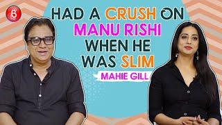 Mahie Gill's SHOCKING Revelation About Having A Crush On Manu Rishi | Doordarshan