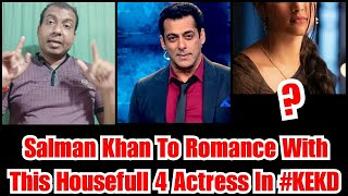 Salman Khan To Pair Up With This Housefull 4 Actress In Kabhi Eid Kabhi DIWALI?