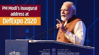 PM Modi's inaugural address at the 'DefExpo 2020' in Lucknow, Uttar Pradesh | PMO
