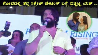Yash about his secrete dating in goa || Rocky Bhai Craze in Goa
