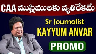 Senior Journalist Khayyum Anwar Comments On KCR Family Promo | BS Talk Show | CAA | Top Telugu TV
