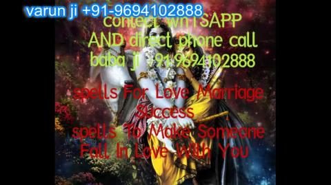 +91 96941 02888 black magic Attraction Mantra in  Austria,Canada New Zealand uk nepal aganistan