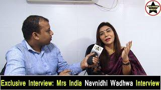 Mrs India Navnidhi Wadhwa Exclusive Interview