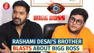Rashami Desai's Brothers' EXPLOSIVE Interview On Bigg Boss 13 Journey | Gaurav Desai | Mrunal Jain