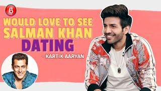 Kartik Aaryan Wishes To See Salman Khan DATING | Love Aaj Kal | Sara Ali Khan