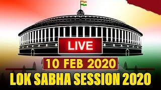 Watch Live! | Question Answer Lok Sabha Session 2020 | 10th Feb 2020 | New Delhi, India