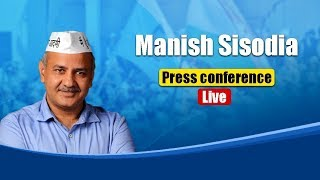 Press Briefing by Manish Sisodia on the swearing in ceremony preparations of CM Arvind Kejriwal govt