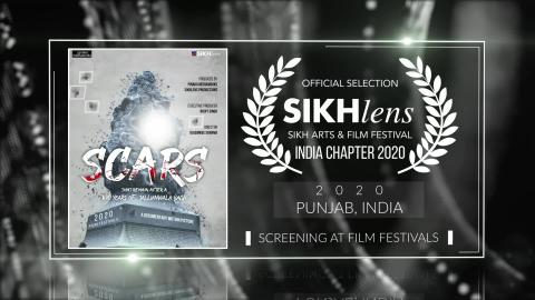 Scars - After a 100 Years of Jallianwala Bagh(2019) - Documentary | Official Selection at Sikhlens – Sikh Arts & Film Festival 2020(India) | RFE