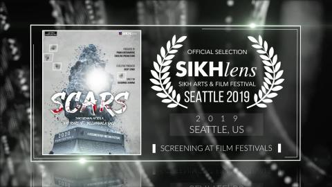 Scars - After a 100 Years of Jallianwala Bagh(2019) - Documentary | Official Selection at Sikhlens – Sikh Arts & Film Festival 2019(Seattle) | RFE