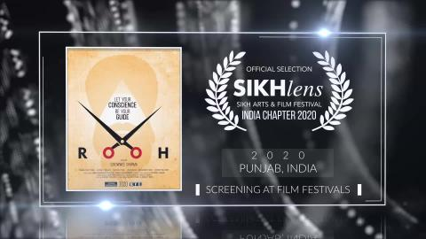 Rooh (2020) - Short Film | Official Selection at Sikhlens – Sikh Arts & Film Festival 2020 (India) | RFE