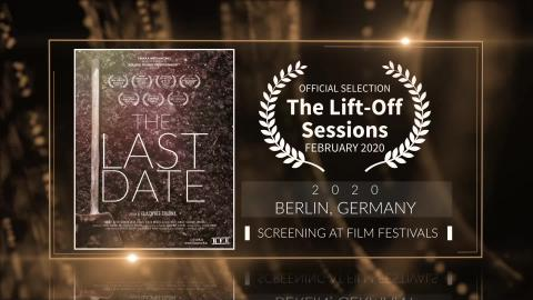 The Last Date (2020) - Short Film | Official Selection at The Lift-Off Sessions 2020 | RFE