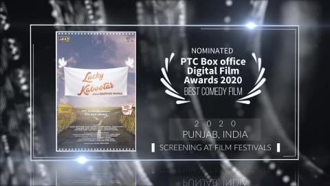 Lucky Kabootar | Nominated Best Comedy Film at PTC Box Office Digital Film Awards 2020 | RFE
