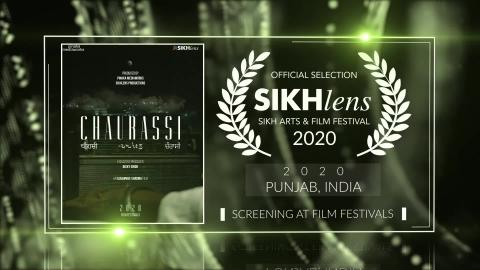 Chaurassi (2020) - Short Film | Official Selection at Sikhlens – Sikh Arts & Film Festival 2020 (India Chapter) | RFE