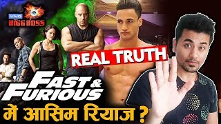 Bigg Boss 13 | Fast And Furious Me Asim Riaz? | REAL TRUTH | BB 13