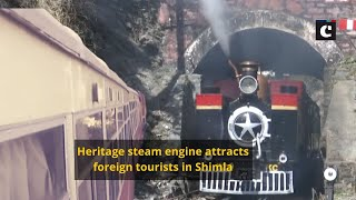 Heritage steam engine attracts foreign tourists in Shimla