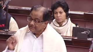 Budget Session 2020 | P Chidambaram in Rajya Sabha on State of The Indian Economy
