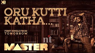 #OruKuttyKathai Vijay Master story leaked   மாஸ்டர் படத்தின் குட்டிக் கதை இதுதானா!