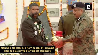 Man who collected soil from houses of Pulwama slain soldiers invited for tribute ceremony