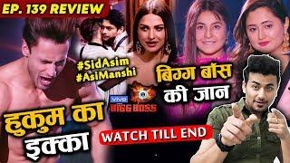 Bigg Boss 13 Review EP 139 | Asim Riaz INCREDIBLE Journey | Shehnaz Gill | Rashmi Desai | BB 13