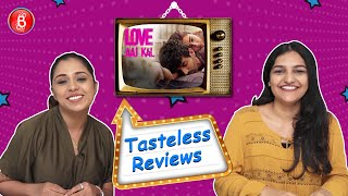 Love Aaj Kal Movie Review | Tasteless Reviews | Kartik Aaryan | Sara Ali Khan | Imtiaz Ali