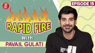 Pavail Gulati: I Love Taapsee Pannu | Thappad | Rapid Fire