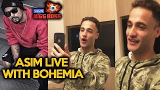 Asim Riaz LIVE VIDEO CHAT With Bohemia, Thanks Him For Support | Bigg Boss 13 Video