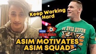 Asim Riaz Motivates His Fans And Thanks John Cena | Asim Squad | Bigg Boss 13