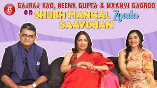 Gajraj Rao, Neena Gupta, Maanvi Gagroo's Quirky Take On Shubh Mangal Zyada Saavdhan