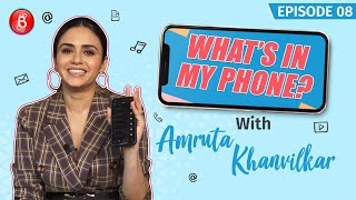 Amruta Khanvilkar's Honest Take On Why Her Whole Family Knows Her Passwords | What's In My Phone