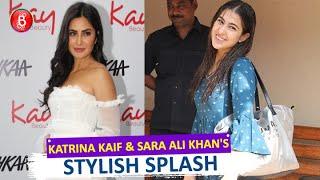 Katrina Kaif & Sara Ali Khan Make A Stylish Splash In B-town