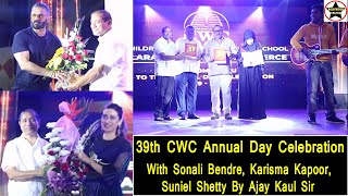 39th CWC Annual Day Celebration With Sonali Bendre, Karisma Kapoor, Suniel Shetty By Ajay Kaul Sir