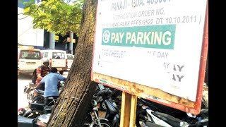 24x7 Pay Parking In Panjim From Today!