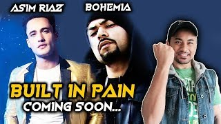 Built In Pain | Asim Riaz MUSIC VIDEO With Bohemia Coming Soon... | Bigg Boss 13 Fame
