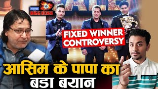 Asim Riaz's Father FIRST REACTION On Sidharth Shukla FIXED WINNER Controversy & Asim | Bigg Boss 13