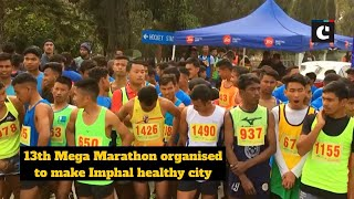 13th Mega Marathon organised to make Imphal healthy city
