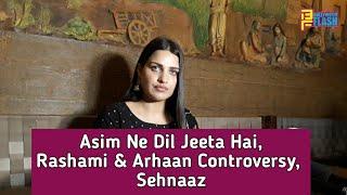 Asim Is Winner Not Sidharth - Himanshi Khurana Honest Interview