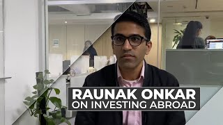 Raunak Onkar of PPFAS Mutual Fund on investing abroad