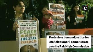 Protestors demand justice for Mahek Kumari, demonstrate outside Pak High Commission