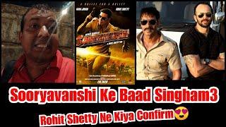 Sooryavanshi Ke Baad Aayegi Singham 3, Rohit Shetty Ne Kiya Confirm