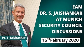 EAM Dr. S. Jaishankar at Munich Security Council Discussions (February 15, 2020)
