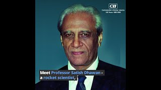 Professor Satish Dhawan the man who led ISRO after Sarabhai