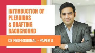 Introduction of Pleadings | CS Professional New Paper 3 by Adv Sanyog Vyas